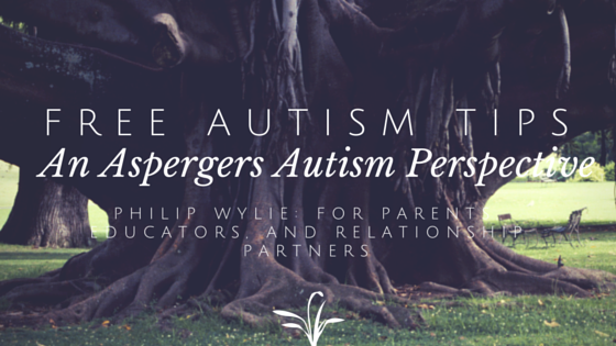 TWAP15: Tips To Empower Aspergers Children, Students, and Partners