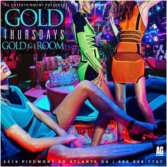 GOLD THURSDAYS at the GOLD ROOM THURSDAY,FEBRUARY 12TH DRESS CODE ...