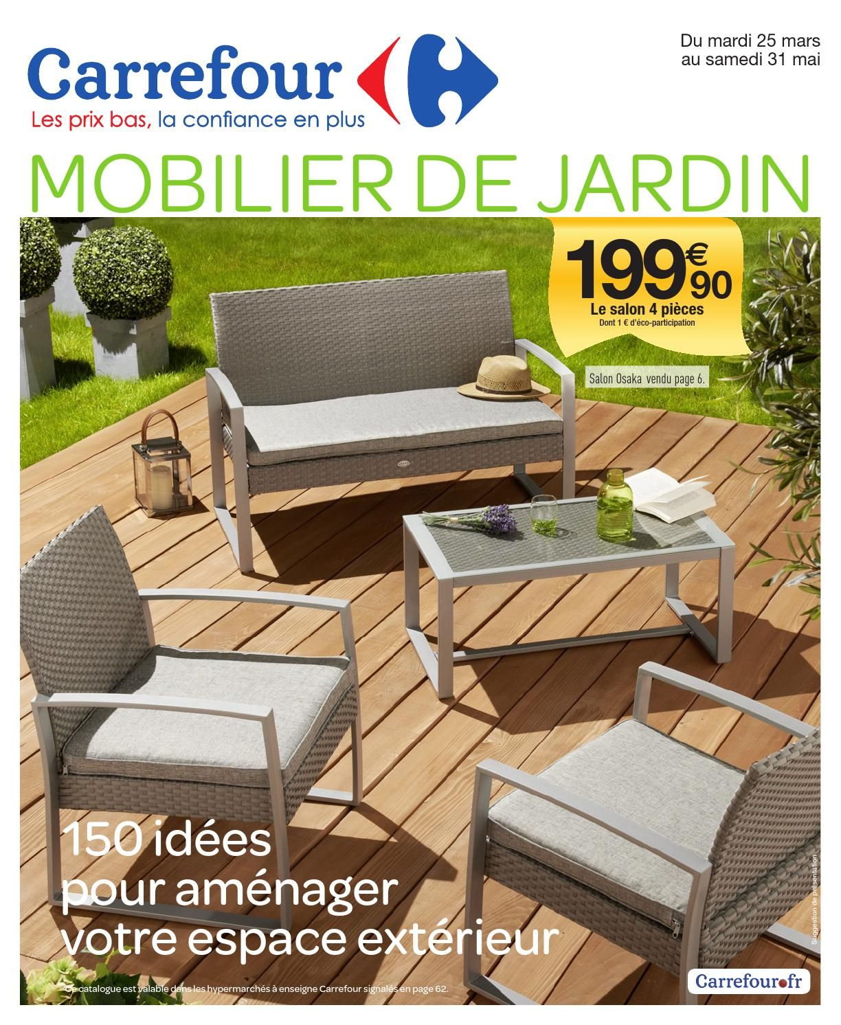 Catalogue Carrefour 25 03 31 05 2014 Mobilier Jardin Salon De Jardin Plastique Meubles De Patio