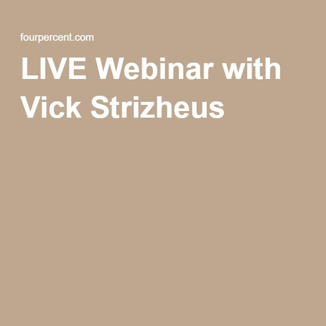 LIVE Webinar with Vick Strizheus