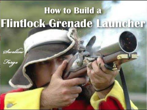 How to build a Flintlock Musket Grenade Launcher. - YouTube