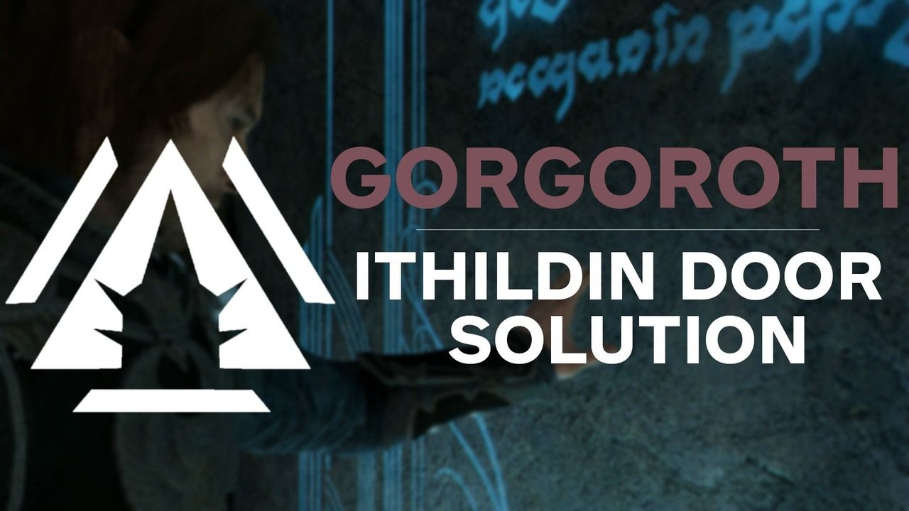 Gorgoroth Ithildin Door Poem Solution Middle Earth Shadow Of War Guide See The Locations For All The Ithildin Poem Parts Poems Solutions Middle Earth Shadow
