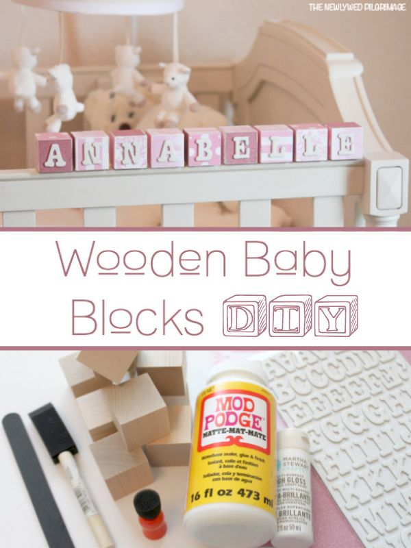 Wooden Baby Blocks Diy Name Mod Podge