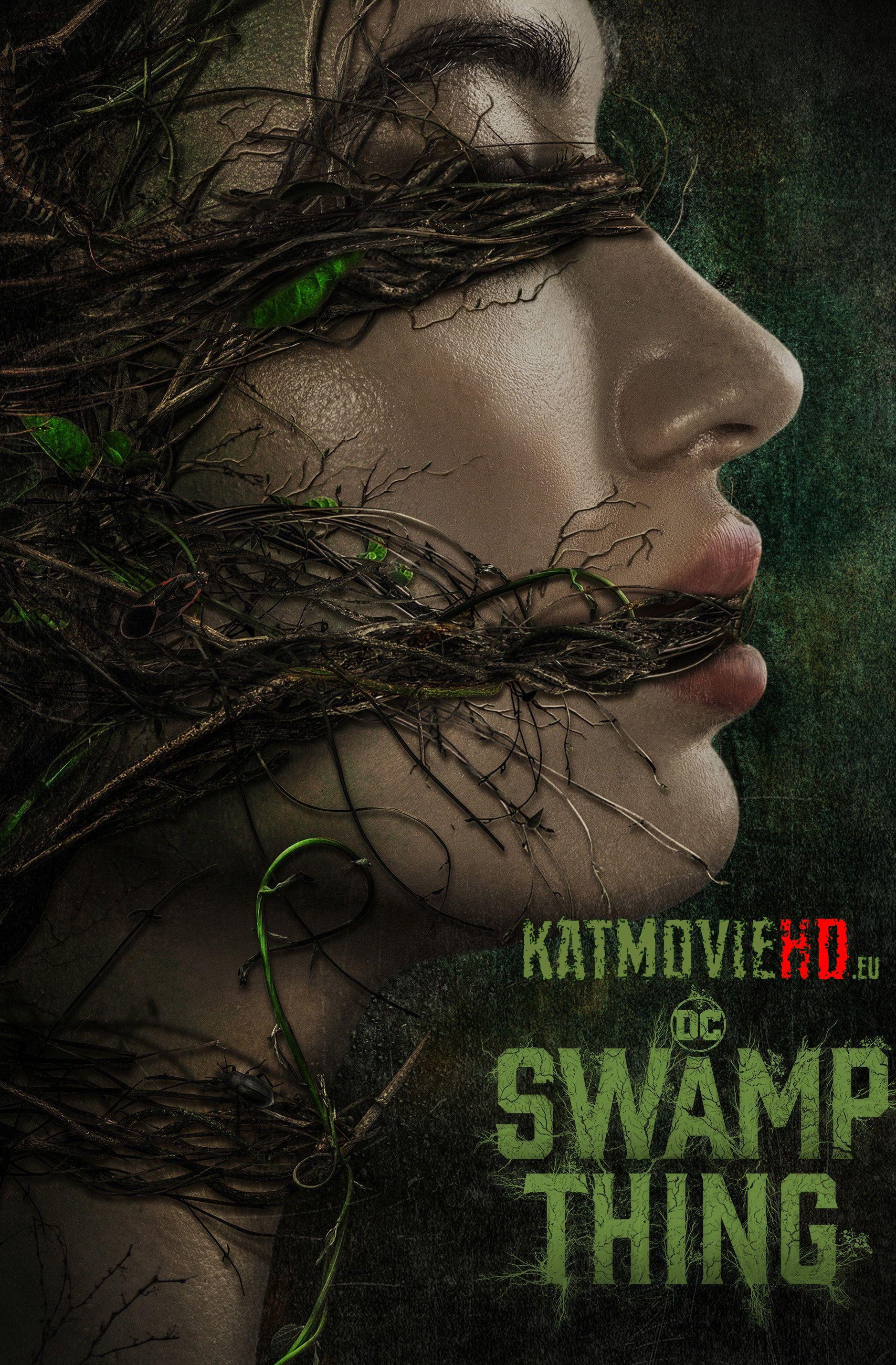 Swamp Thing S01 (Season 1)  Complete All Episodes | HDTV Web-DL 720p 1080p | KatmovieHD #swampthing
