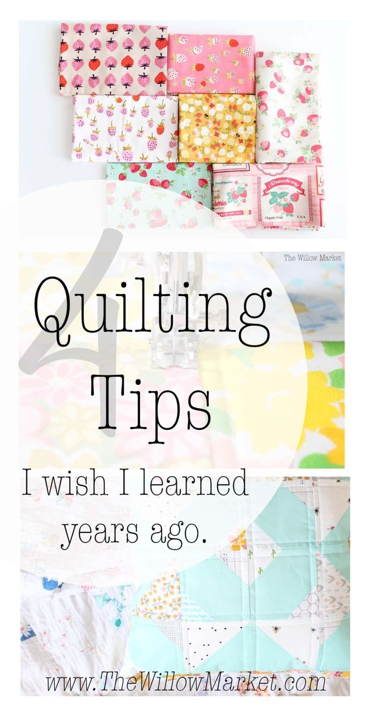 Four Quilting Tips I Wish I had Known when I Started Sewing