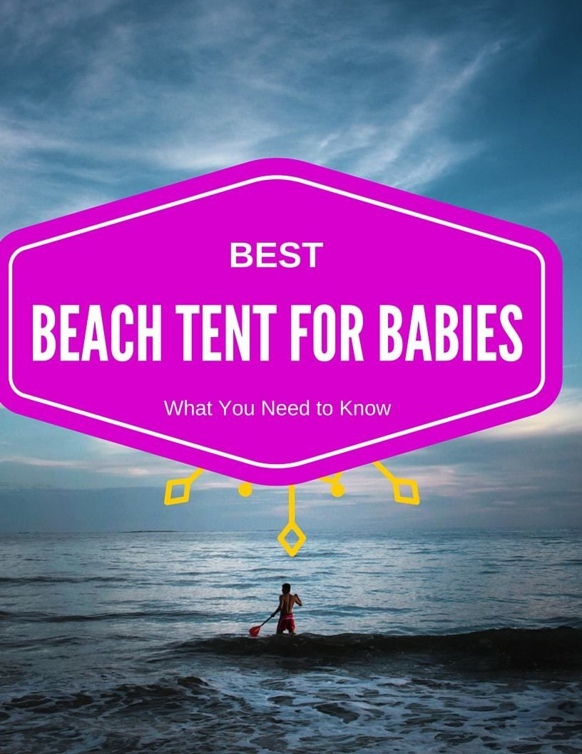 Best Beach Tent for Baby You Must Have u2022 & Best Beach Tent for Baby You Must Have u2022 | Beach tent Tents and ...