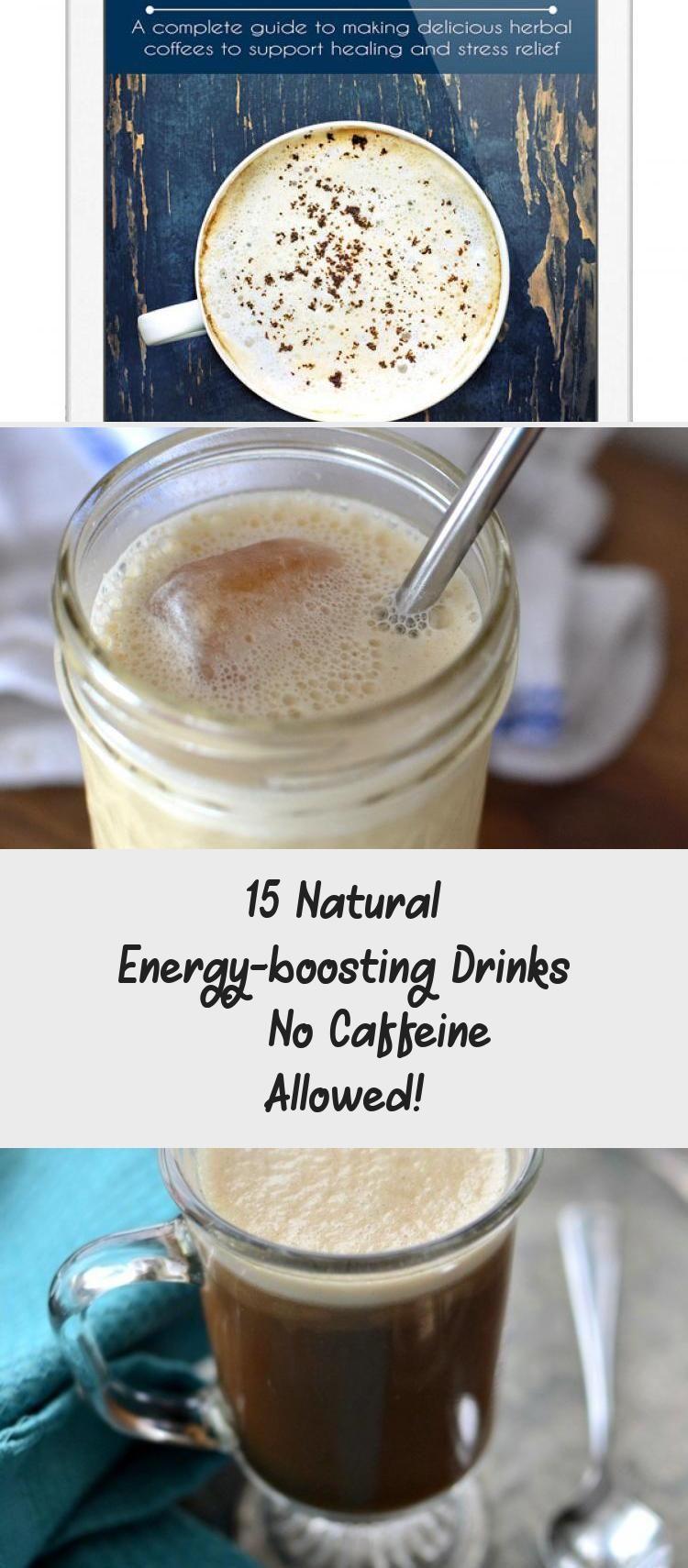 15 Natural Energy Boosting Drinks 8212 No Caffeine Allowed Natural Energy Energy Smoothies Healthy Drinks
