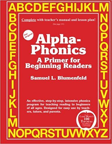 Alpha Phonics A Primer For Beginning Readers Samuel L Blumenfeld