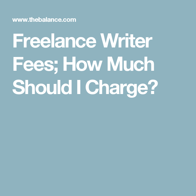 how to set writing fees you can take to the bank