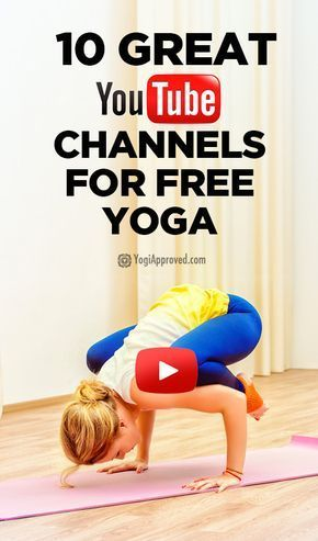 10 youtube channels with yoga videos  a great resource