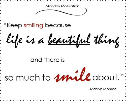 Smile With Images Monday Morning Motivation Morning