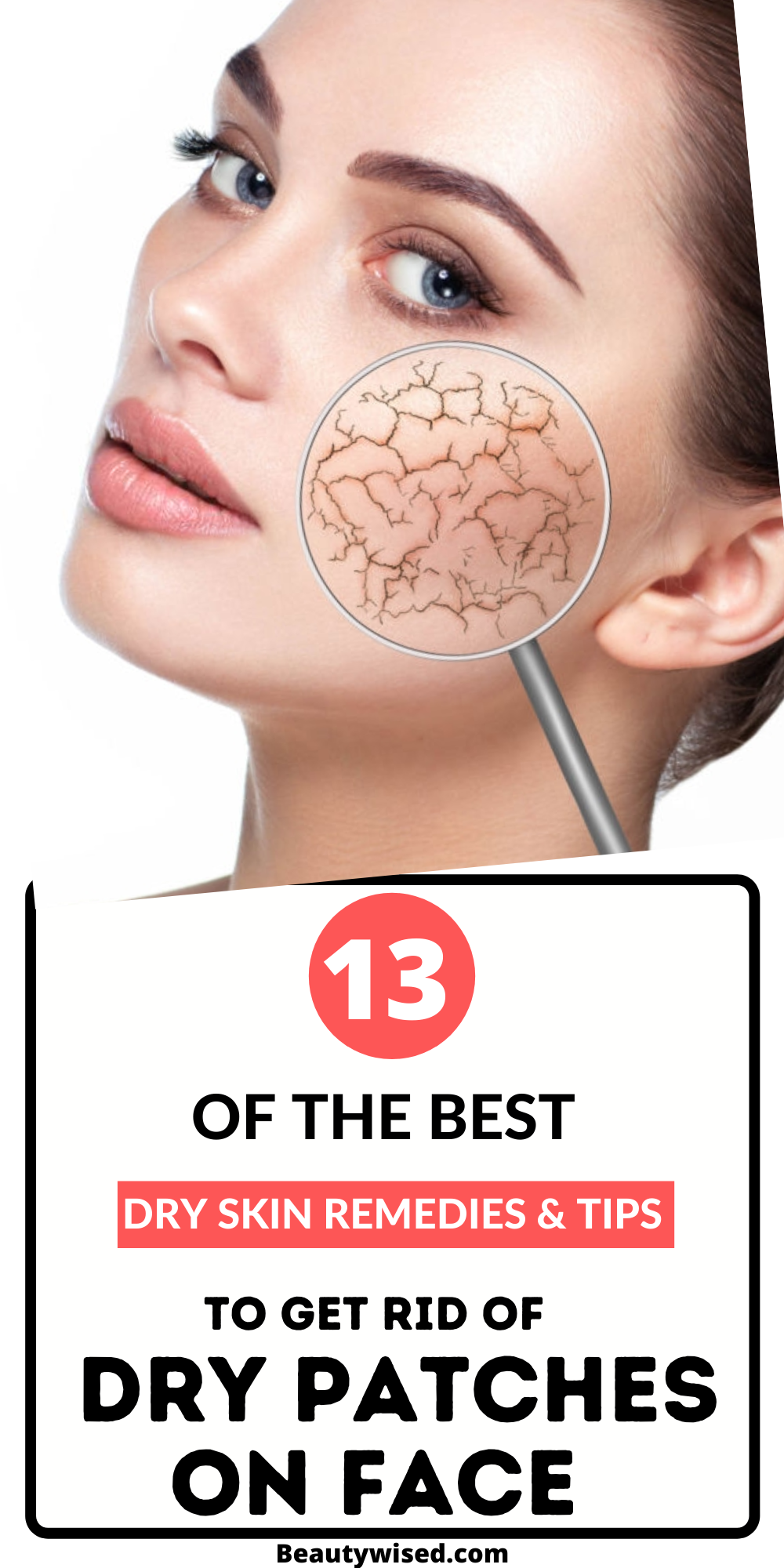 Pin On Dry Skin Care On Face Causes Remedies Routine