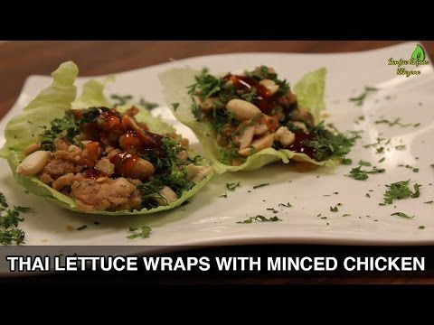 Thai lettuce wraps with minced chicken thai cuisine sanjeev thai lettuce wraps with minced chicken thai cuisine sanjeev kapoor khazana youtube forumfinder Gallery