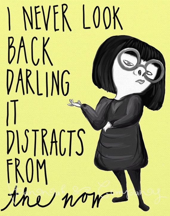 518f7b6a Disney The Incredibles Poster | Digital Art Print | Edna Mode Quote | I Never  Look Back Darling, It Distracts From The Now