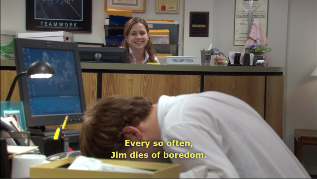 This Is How I Feel Right Now Every So Often Jim Dies Of Boredom Funniest Pictures Ever The Office Office Memes