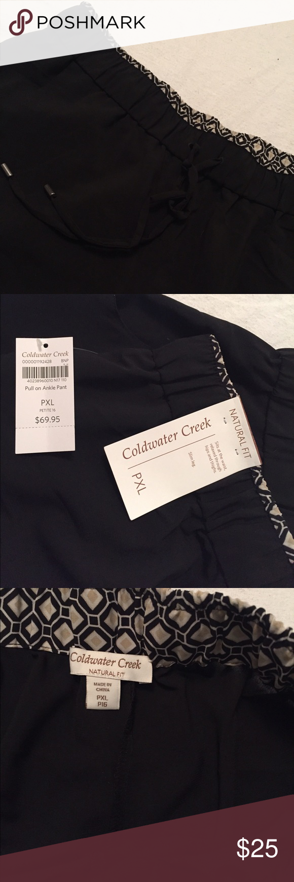 Coldwater Creek pants Pull on ankle pants with drawstring. Natural fit - sits at the waist, relax through hips and thighs with slim leg. Coldwater Creek Pants
