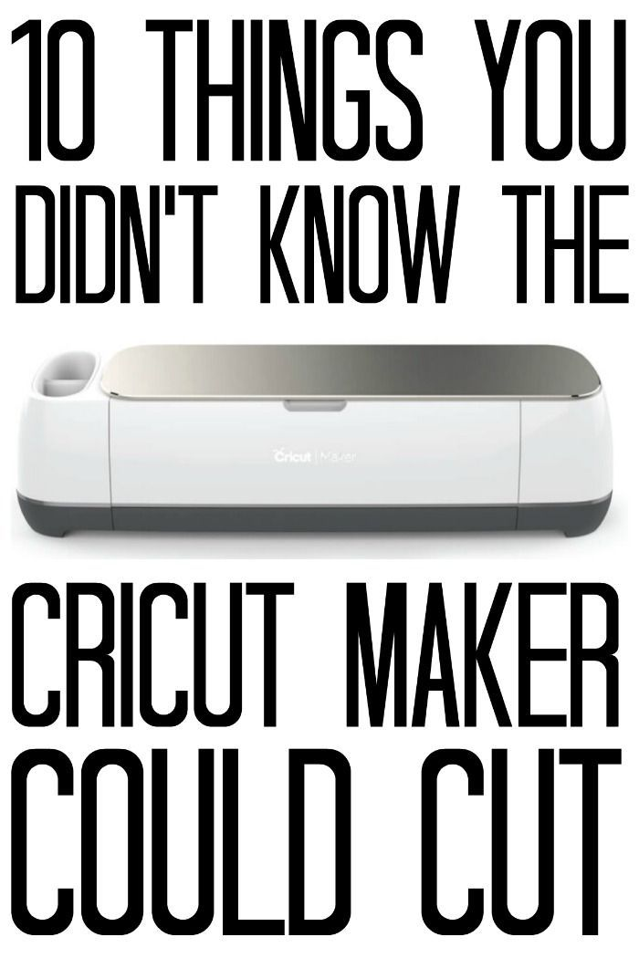 10 Things You Didn't Know The Cricut Maker Could Cut