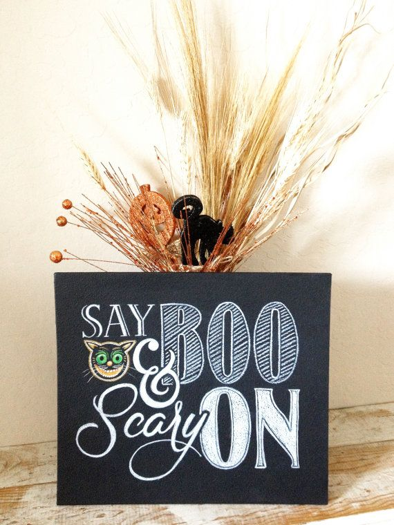 Customizable Halloween Say Boo Chalkboard Sign By ChalkTreatment, $45.00. Say  Boo And Scary On