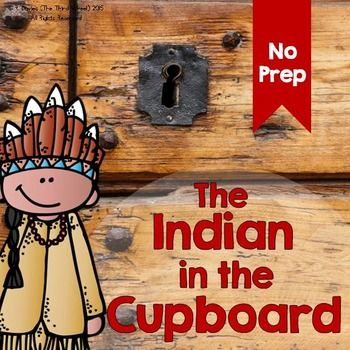The Indian In The Cupboard A 3 Week No Prep Trifold Novel Study This Product Contains A Three Pack Of F Indian In The Cupboard Novel Study Units Novel Studies