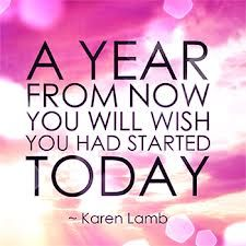 a year from now you'll wish you started today - Google Search