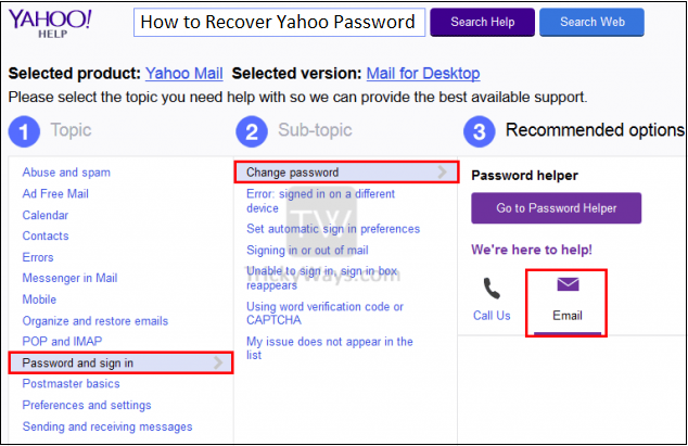 If You Want To Recover Your Yahoo Password And You Have Lost Your