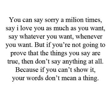 Positive Inspirational Quotes Alluring If You're Not Going To Prove The Things You Say Don't Say