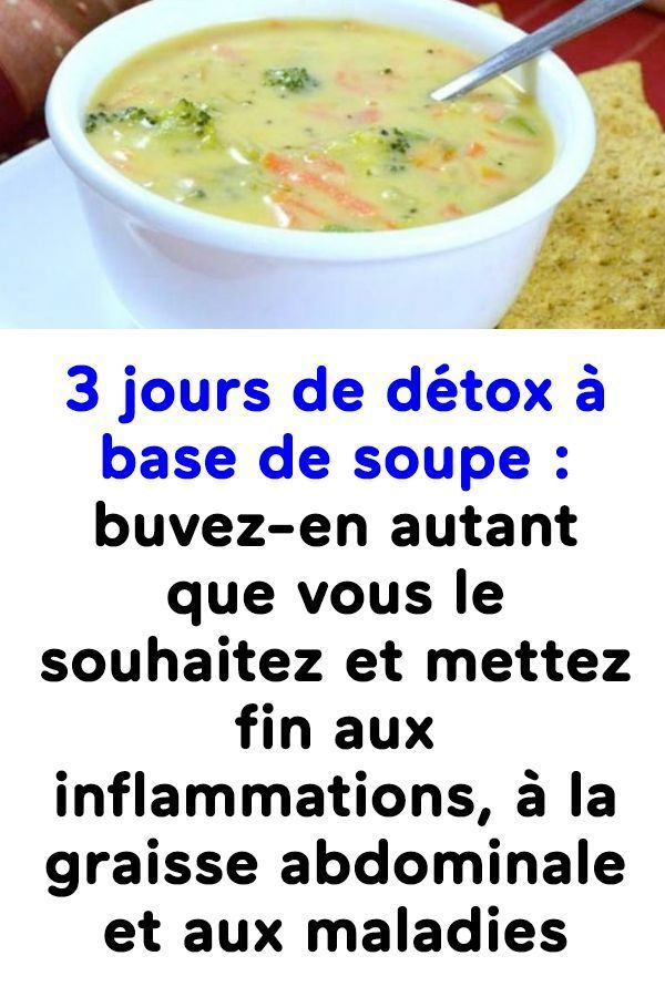 3 jours de détox à base de soupe : buvez-en autant que vous le souhaitez et me... - #à #autant #base #buvezen #de #autant #base #buvezen #crockpot soup #detox #easy soup #jours #potato soup #souhaitez #soup healthy #soup recipes #soupe #soupe froide #soupe legumes #soupe minceur #soupe potimarron #vous #soupedetoxminceur