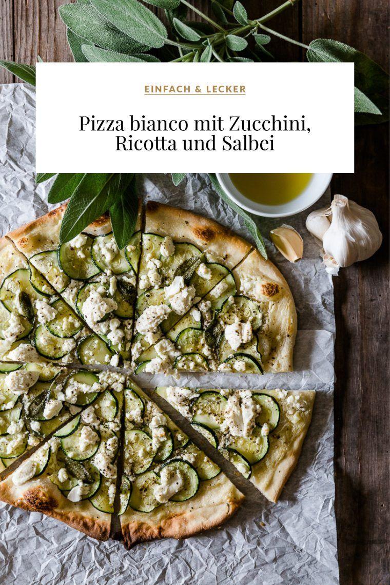 Pizza bianco mit Zucchini, Ricotta und Salbei + Pizzateig Grundrezept – Dreierlei Liebelei