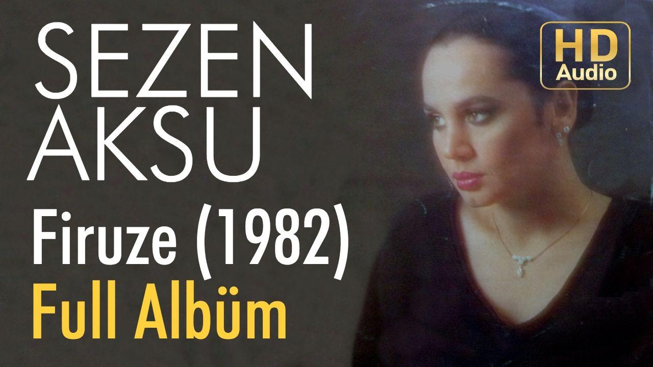 Sezen Aksu Firuze 1982 Full Album Official Audio Album Youtube