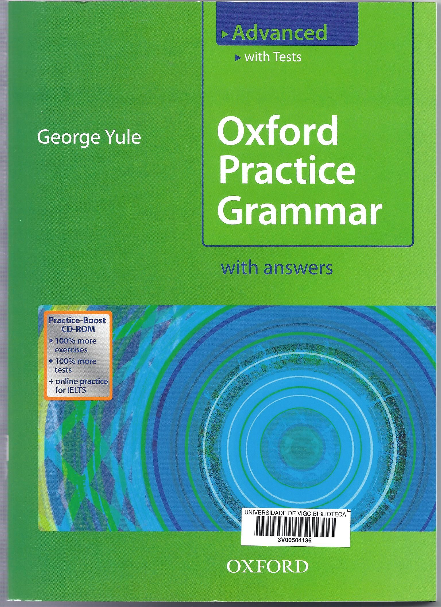 Oxford practice grammar. Advanced : with answers / George Yule