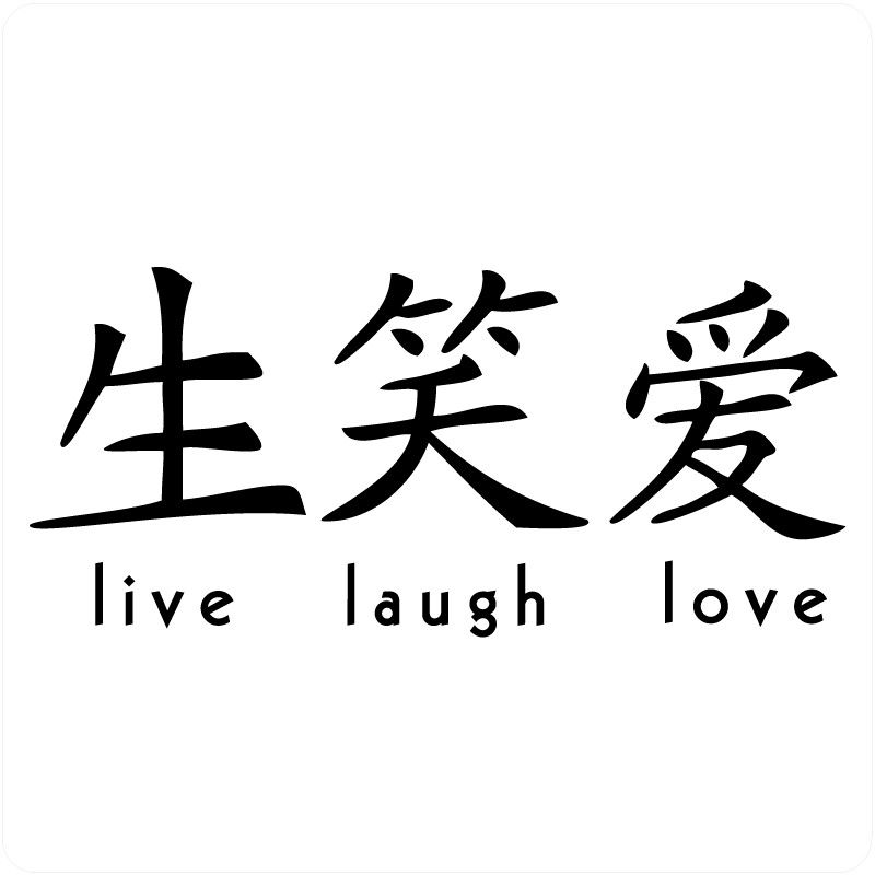 Live Laugh Love Japanese Symbols Tattoos Pinterest