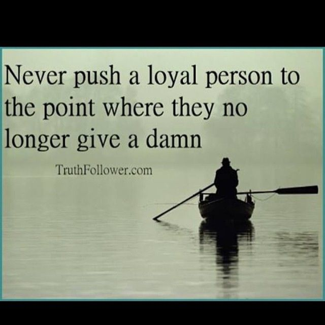 Love this! Definitely take care of those who treat you well.....they will only let you take advantage for so long.