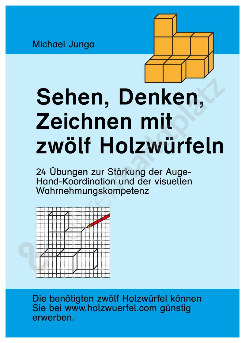 Würfel-Start-Box 12: Sehen, Denken, Zeichnen mit sechs Holzwürfeln ...