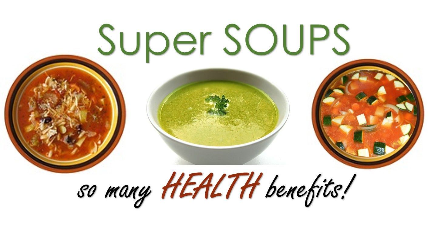 Beyond Taste Can Soups Help Keep Us Healthy? Healthy