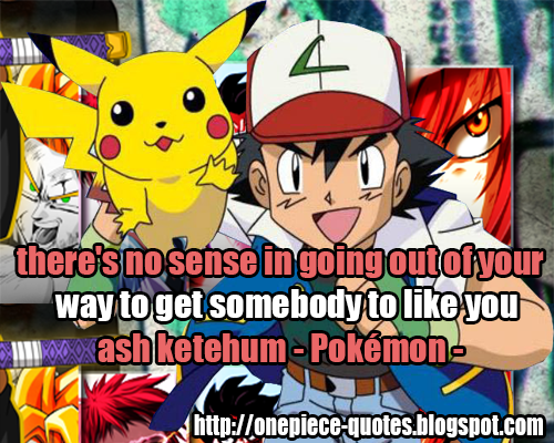ash ketehum quotes (pokémon quotes)