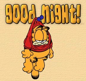 Good Night Quotes Quote Night Garfield Goodnight Good Night Goodnite Good Night Quotes Good Night Image Good Night Friends Good Night Gif
