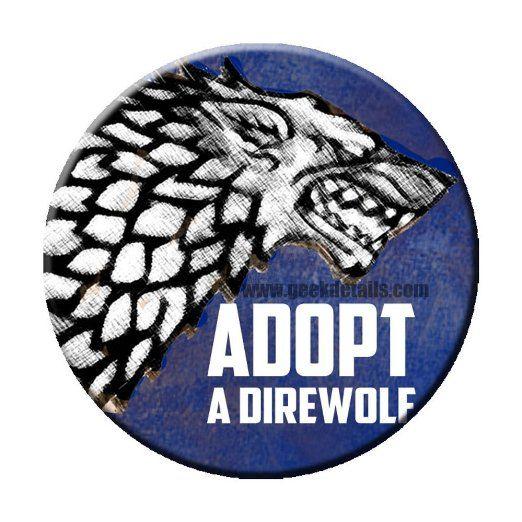 Adopt a Direwolf Pinback Button