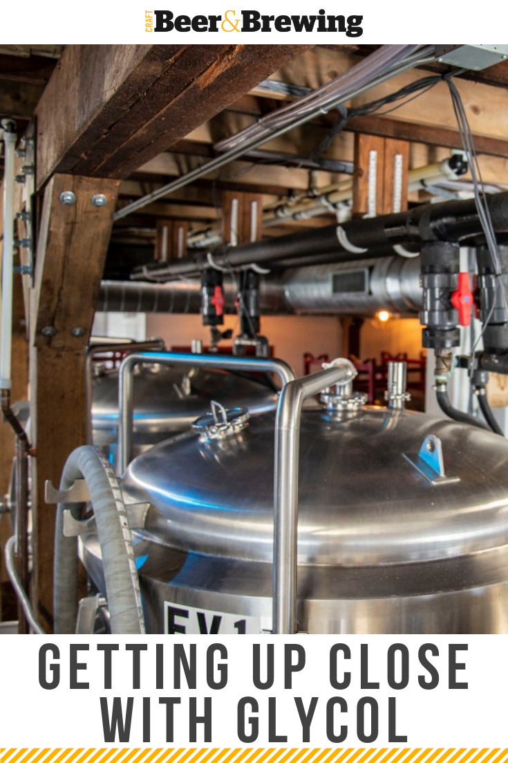 Getting Up Close With Glycol Glycol Systems And The Ways In Which Breweries Control For Temperatures In Craft Beer Recipes Beer Brewing Equipment Beer Brewing