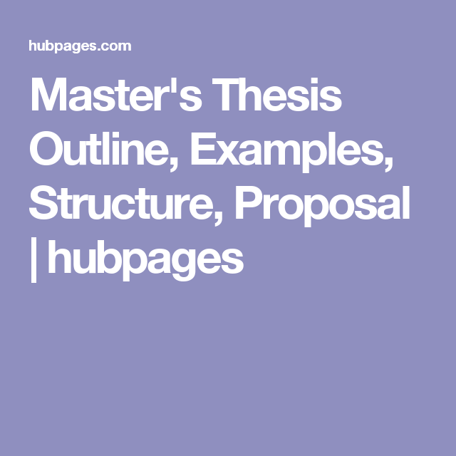 thesis outline structure Here is a sample thesis outline or structure for your thesis writing but, if you outline and know the format and structure thesis, then you will be seeing yourself doing it easily.
