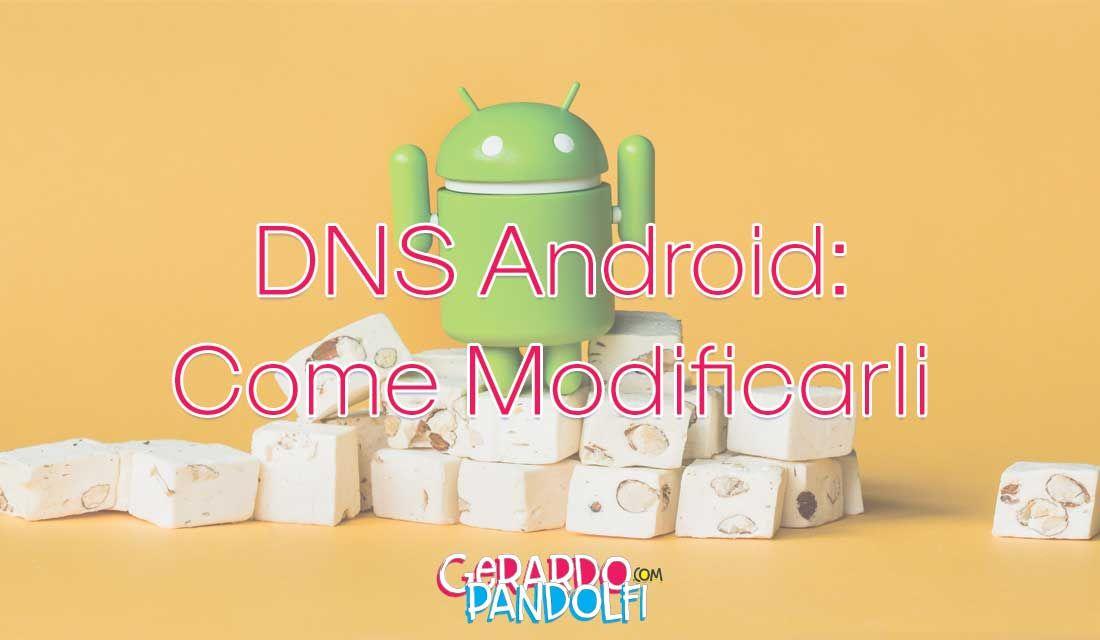Cambiare i DNS su device Android permette, come per i PC, di poter vedere alcuni siti che per varie ragioni sono stati oscurati nel nostro paese.