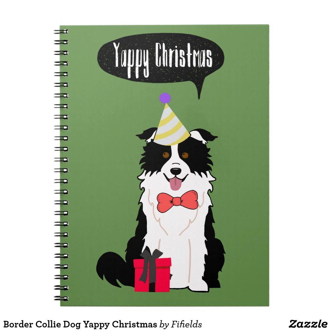 Border Collie Dog Yappy Christmas Notebook Zazzle Co Uk Collie