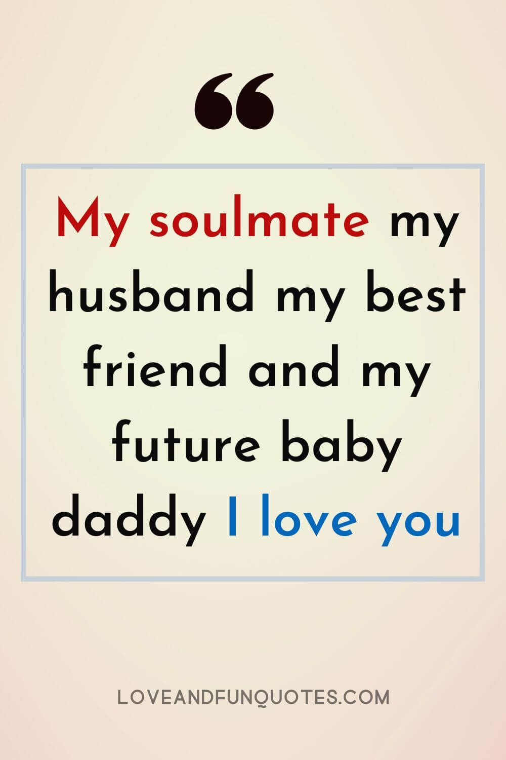 Love And Fun Quotes 240 Love And Fun Quotes Love You Funny Quotes I Love You Funny True Love Quotes For Him