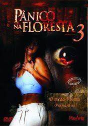 Panico Na Floresta 3 Dublado Com Imagens Posteres De Filmes