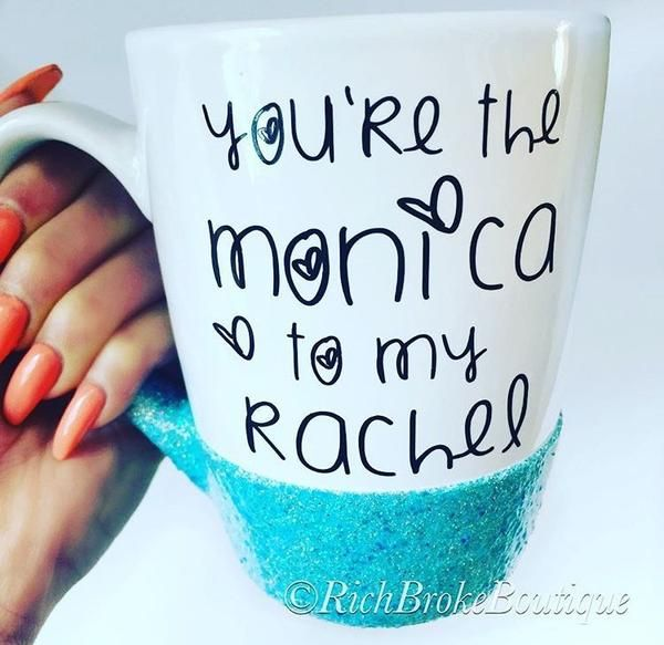 Youre The Monica To My Rachel Coffee Mug