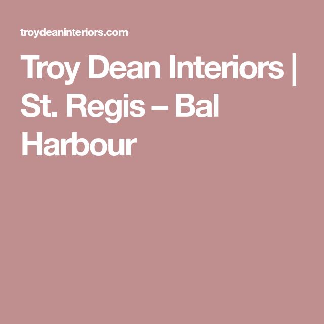 Troy Dean Interiors | St. Regis – Bal Harbour | living rooms ...