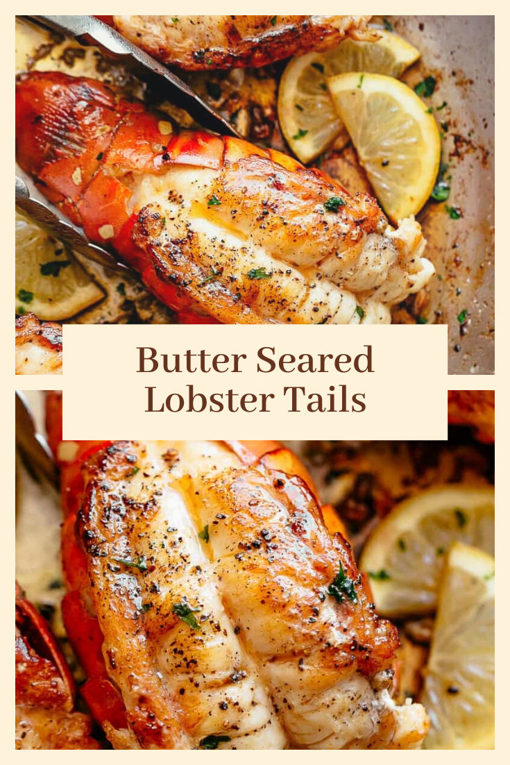 Butter Seared Lobster Tails #food recipes#sea#lobsters