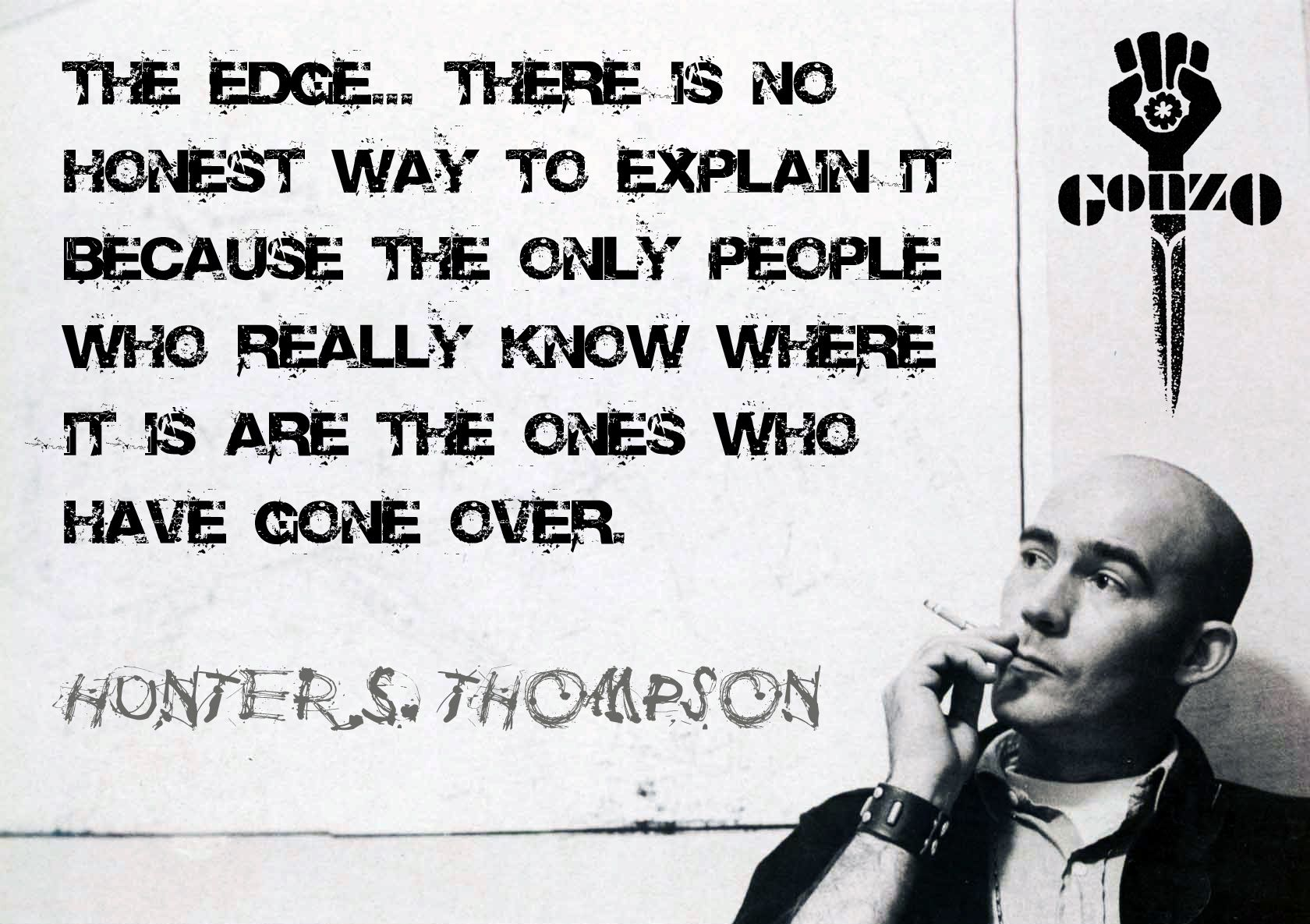 The Quote Series | Hunter s thompson quotes, Hunter s ...