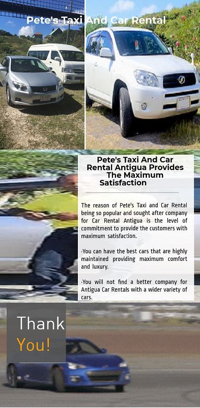 The Reason Of Pete S Taxi And Car Rental Being So Popular And Sought After Company For Car Rental Antigua Is The Car Rental Car Rental Company Cheap Car Rental
