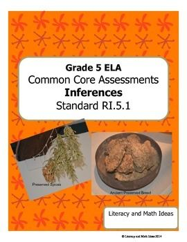 Grade 5 Common Core Assessments: Inferences RI.5.1
