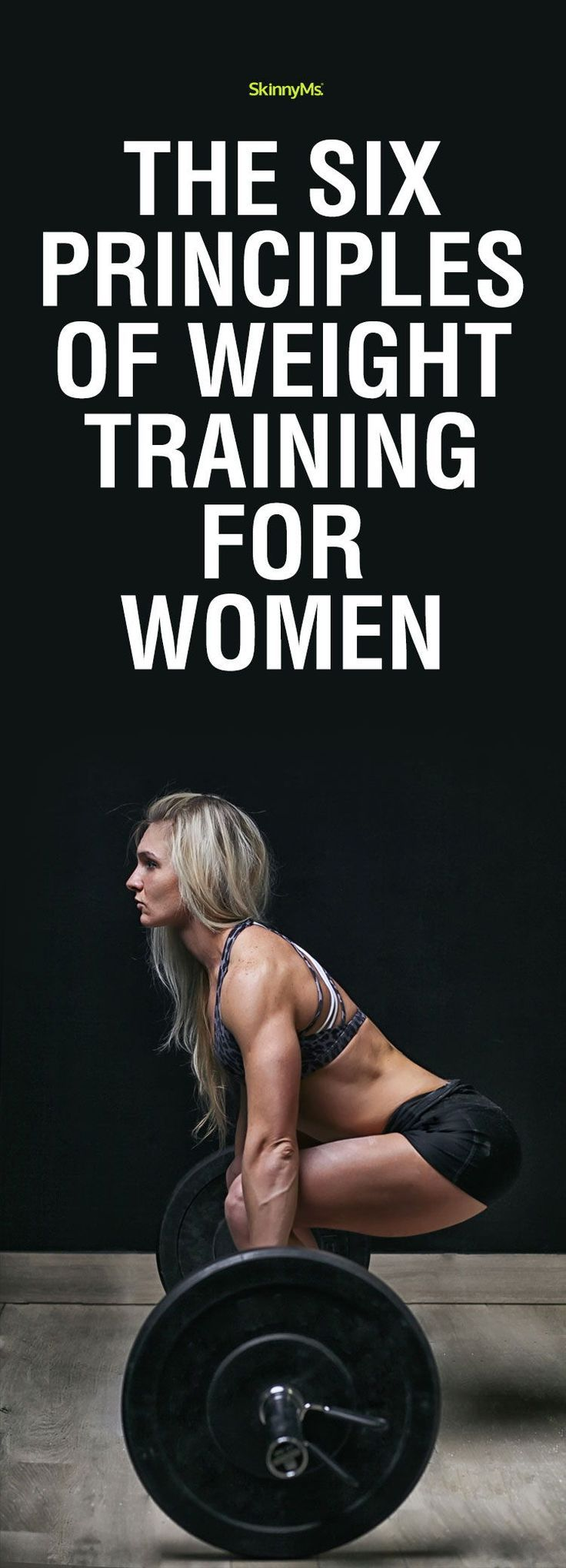 The Six Principles of Weight Training for Women   Skinny Ms.